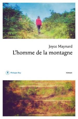 Joyce-Maynard-Lhomme-de-la-montagne-Philippe-Rey-e1408212302958
