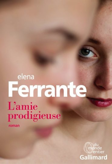 Elena-Ferrante-Lamie-prodigieuse-Gallimard