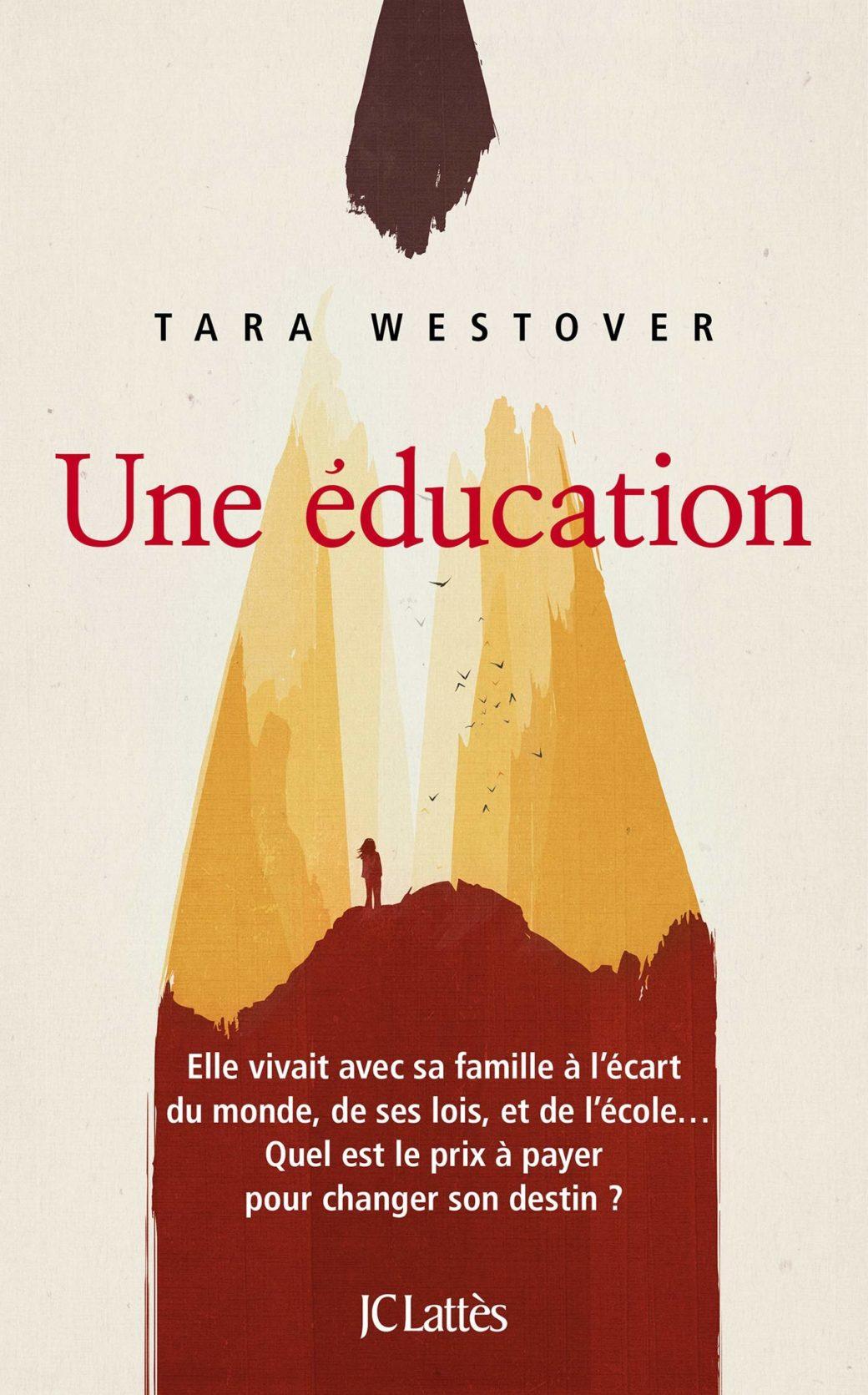Une Education – Tara Westover | Tu vas t'abîmer les yeux
